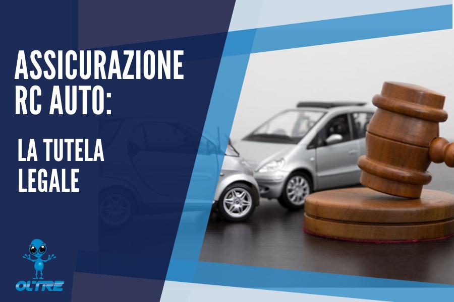 Assicurazione RC Auto: La Tutela Legale
