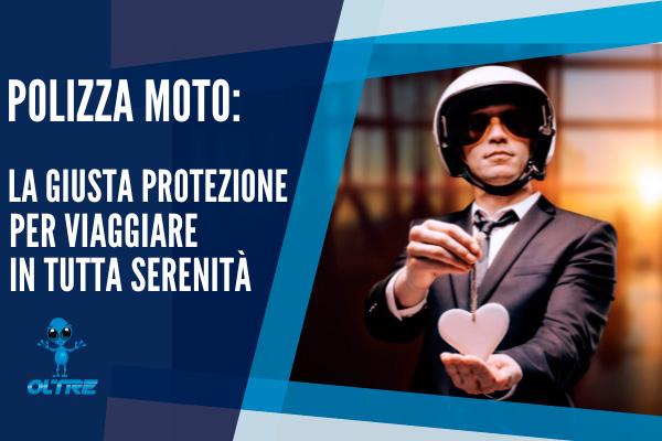 Polizza Moto: la giusta protezione per viaggiare in tutta serenità