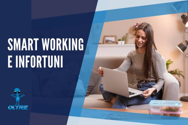 Smart Working e Infortuni